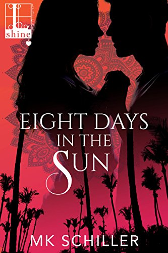 Eight Days In The Sun by MK Schiller