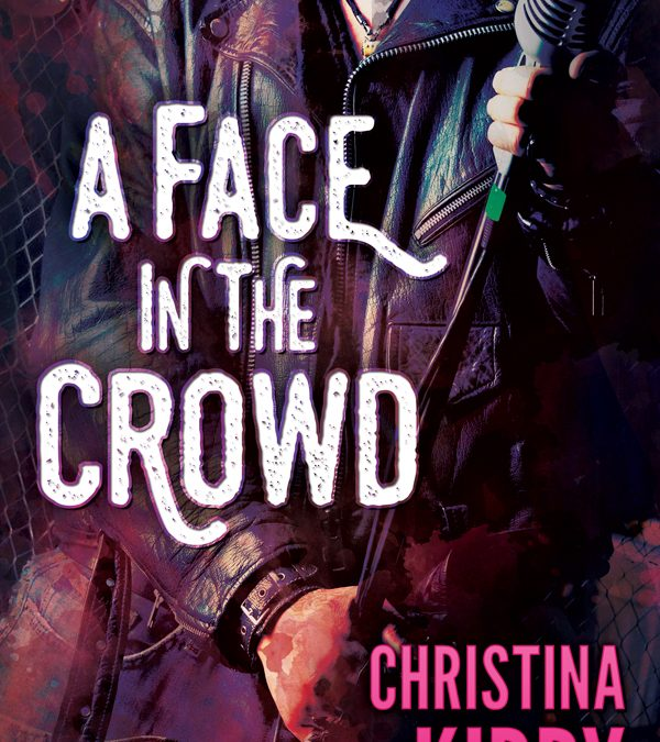 A Face In the Crowd by Christina Kirby