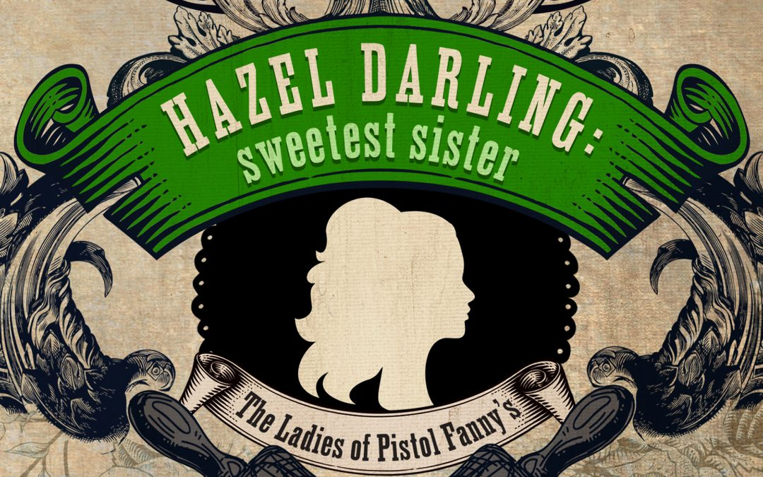 Hazel Darling: Sweetest Sister by Annie Rose Welch