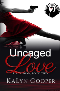 Uncaged Love by KaLyn Cooper