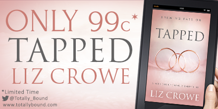 Sale Blitz- Tapped By Liz Crowe #99c #LimitedTime