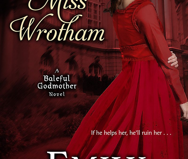 Ruining Miss Wrotham by Emily Larkin