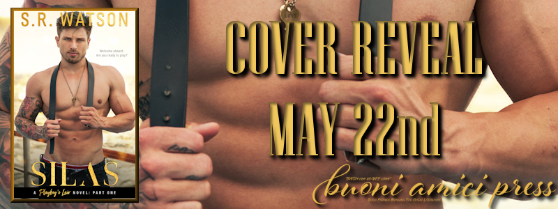 Cover Reveal- Silas: A Playboys Liar Novel (Part 1) By S.R. Watson