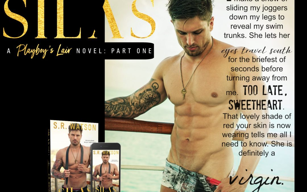 Teaser Tuesday May 23- Silas By S.R. Watson