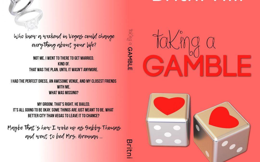 Cover Reveal: Taking A Gamble by Britni Hill