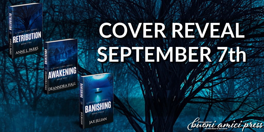Cover Reveal- The Silent Cove Novels By Deanndra Hall, Anne L. Parks & Jax Jillian