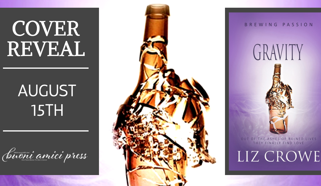 Cover Reveal- Gravity (Brewing Passion #4) By Liz Crowe