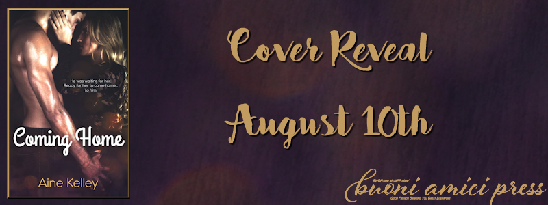 Cover Reveal- Coming Home By Aine Kelley