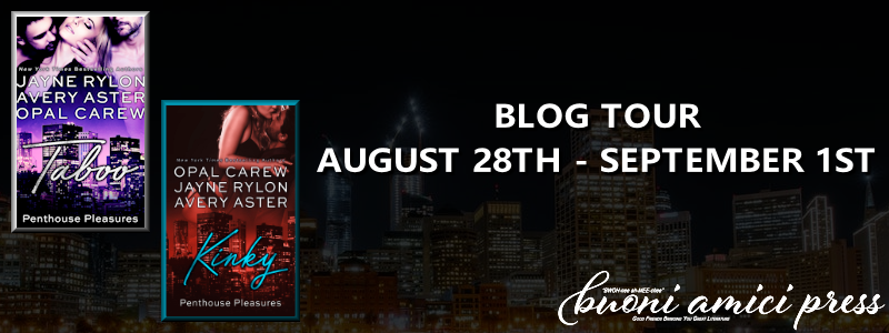 Blog Tour- Taboo & Kinky by Opal Carew, Jayne Rylon and Avery Aster