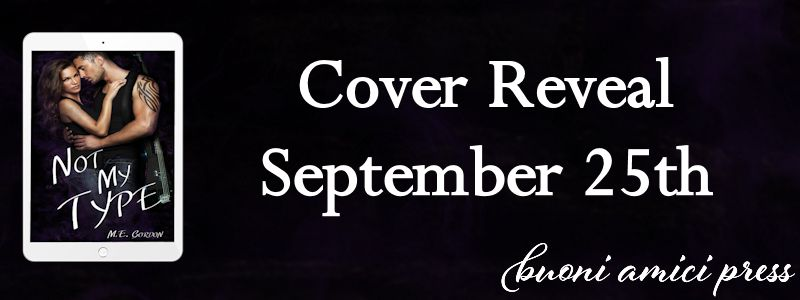 Cover Reveal- Not My Type By M.E. Gordon