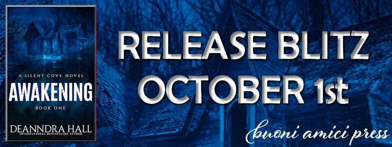 Release Blitz- Awakening(Silent Cove #1) By Deanndra Hall