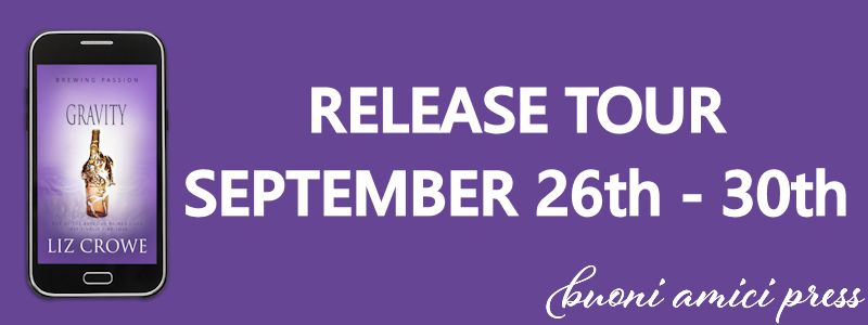 Release Tour- Gravity(Brewing Passion Book 4) By Liz Crowe