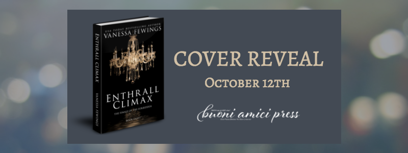 Cover Reveal- Enthrall Climax By Vanessa Fewings