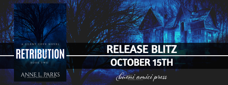 Release Blitz- Retribution (Silent Cove #2) By Anne L. Parks