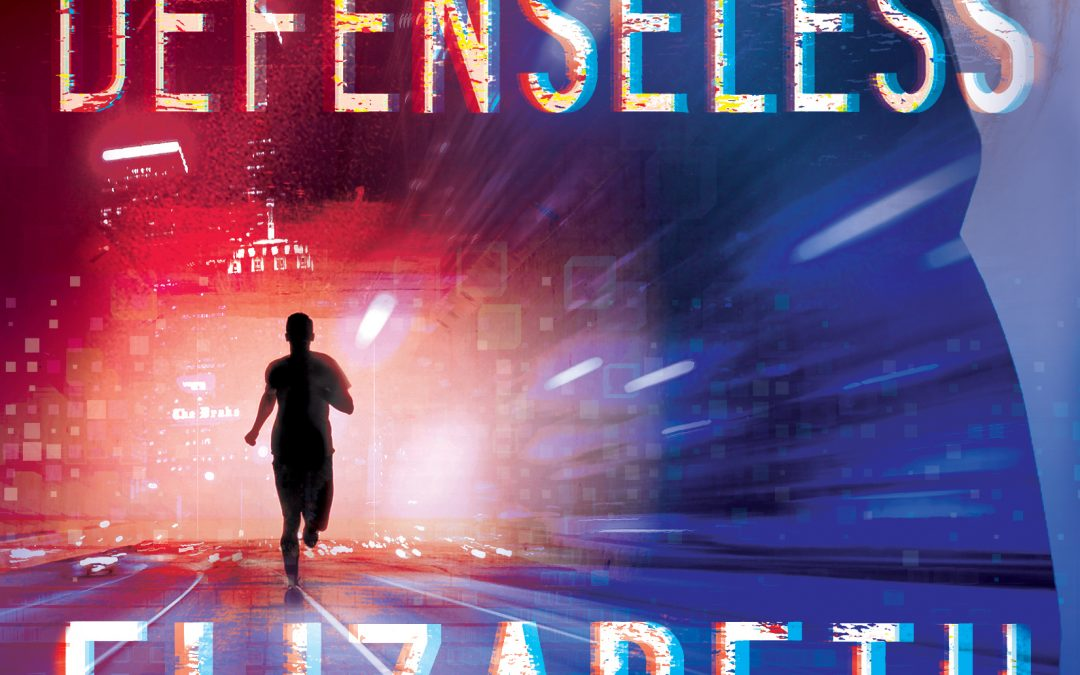Defenseless by Elizabeth Dyer Blog Tour Sign Up with a Review Option