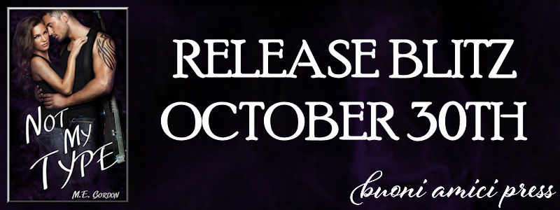 Release Blitz- Not My Type By M.E. Gordon