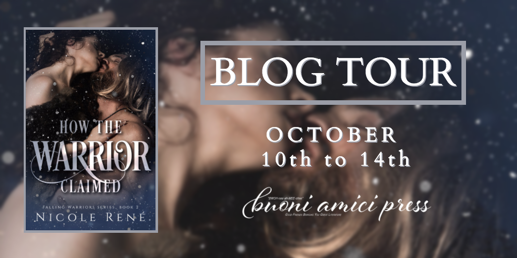 Blog Tour- How The Warrior Claimed (Falling Warriors Series, Book 2) By Nicole René
