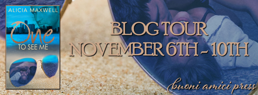 Blog Tour- One To See Me By Alicia Maxwell