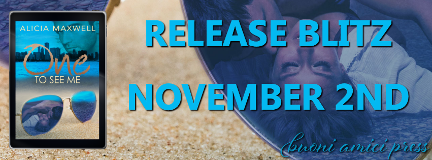 Release Blitz- One To See Me By Alicia Maxwell