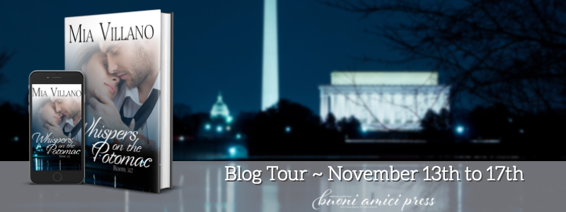 #BlogTour Whispers on the Potomac By Mia Villano