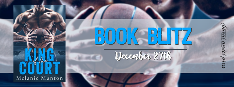 #BookBlitz King Of The Court By Melanie Munton