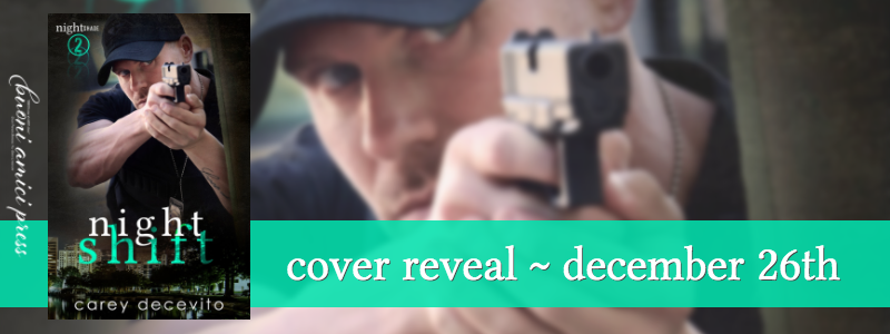 #CoverReveal Night Shift( Night Shade 2) By Carey Decevito