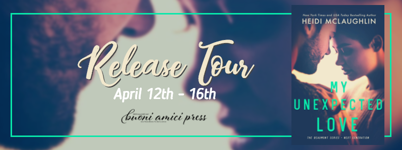 #ReleaseTour My Unexpected Love By Heidi McLaughlin