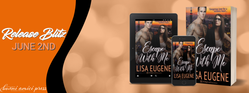 #ReleaseBlitz Escape With Me By Lisa Eugene
