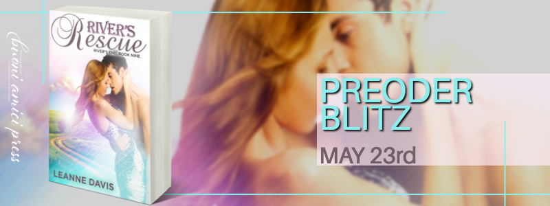 #PreOrderBlitz River's Rescue (River's End Series, #9) By Leanne Davis