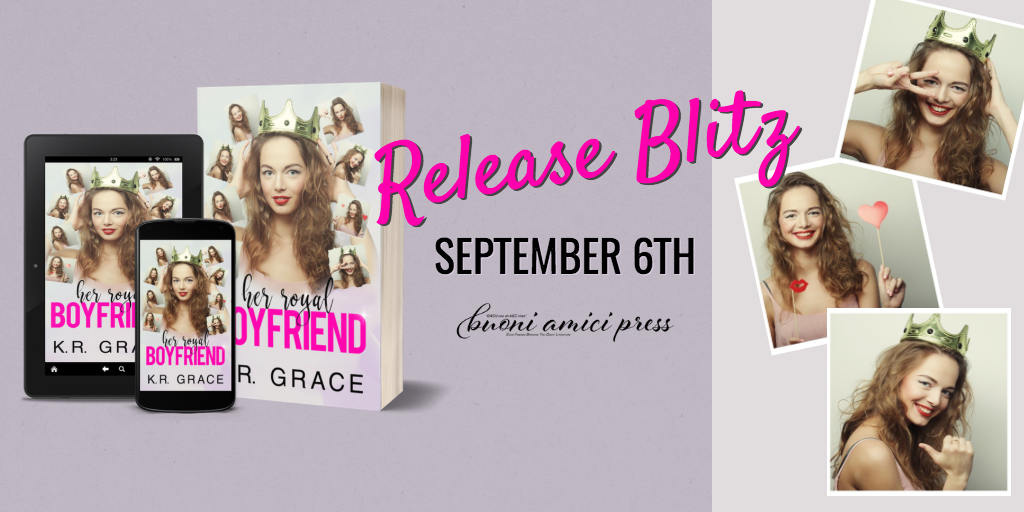 #ReleaseBlitz Her Royal Boyfriend By K.R. Grace