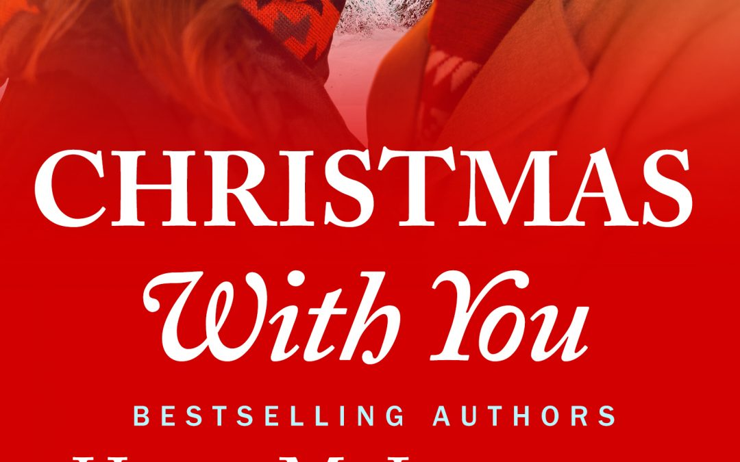 [NEW EVENT] Christmas With You by Heidi McLaughlin, LP Dover, Cindi Madsen, RJ Prescott and Amy Briggs Release Blitz (with review option)