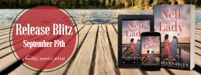 #ReleaseBlitz Nell and Lady By Ashley Farley