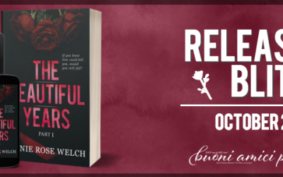 #ReleaseBlitz The Beautiful Years I By Annie Rose Welch