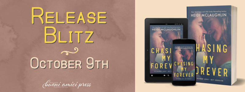 #ReleaseBlitz Chasing My Forever By Heidi McLaughlin