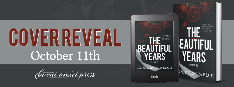 #CoverReveal The Beautiful Years II By Annie Rose Welch