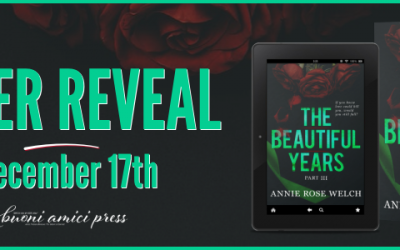 #CoverReveal The Beautiful Years Part III By Annie Rose Welch