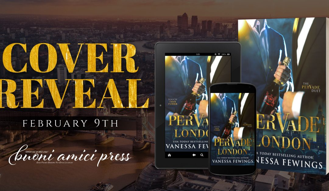#CoverReveal Pervade London (Duet #1) By Vanessa Fewings