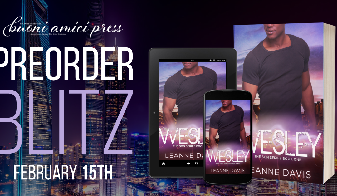 #PreOrderBlitz Wesley (The Son Series #1) By Leanne Davis