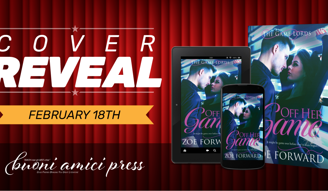 #CoverReveal #PreOrderBlitz Off Her Game By Zoe Forward