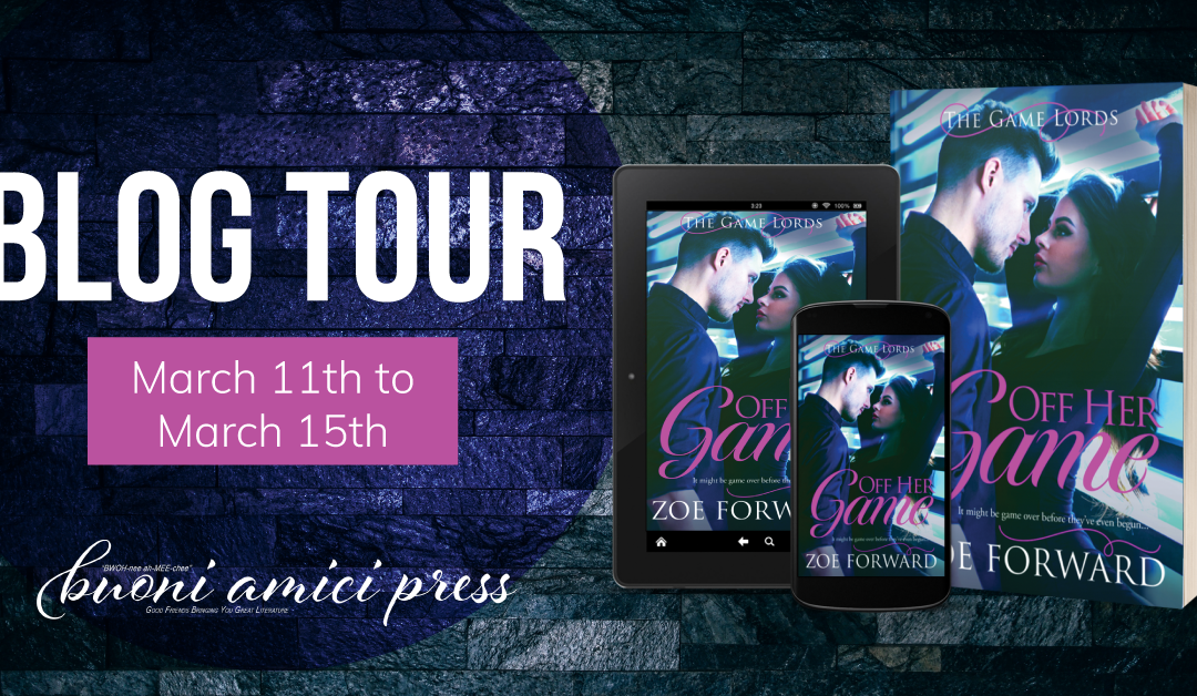 #BlogTour Off Her Game By Zoe Forward