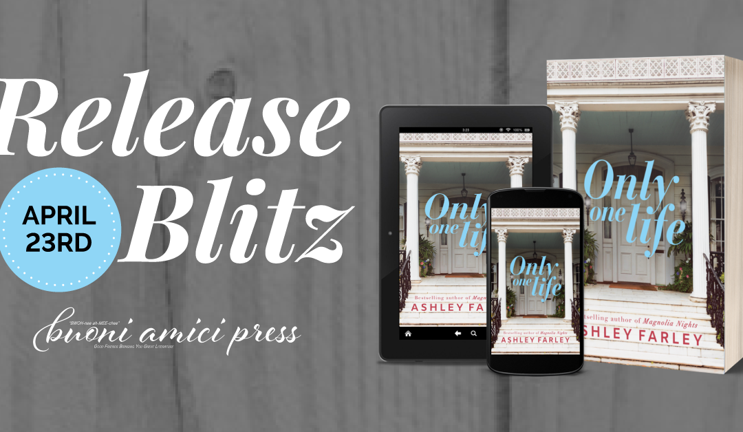 #ReleaseBlitz Only One Life By Ashley Farley