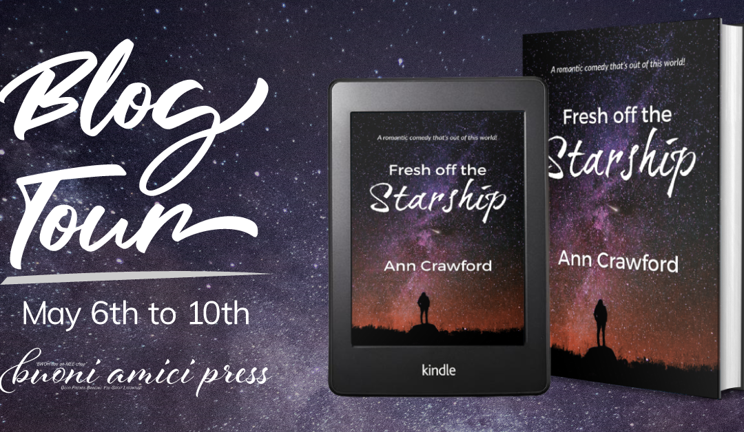 #BlogTour Fresh Off The Starship By Ann Crawford