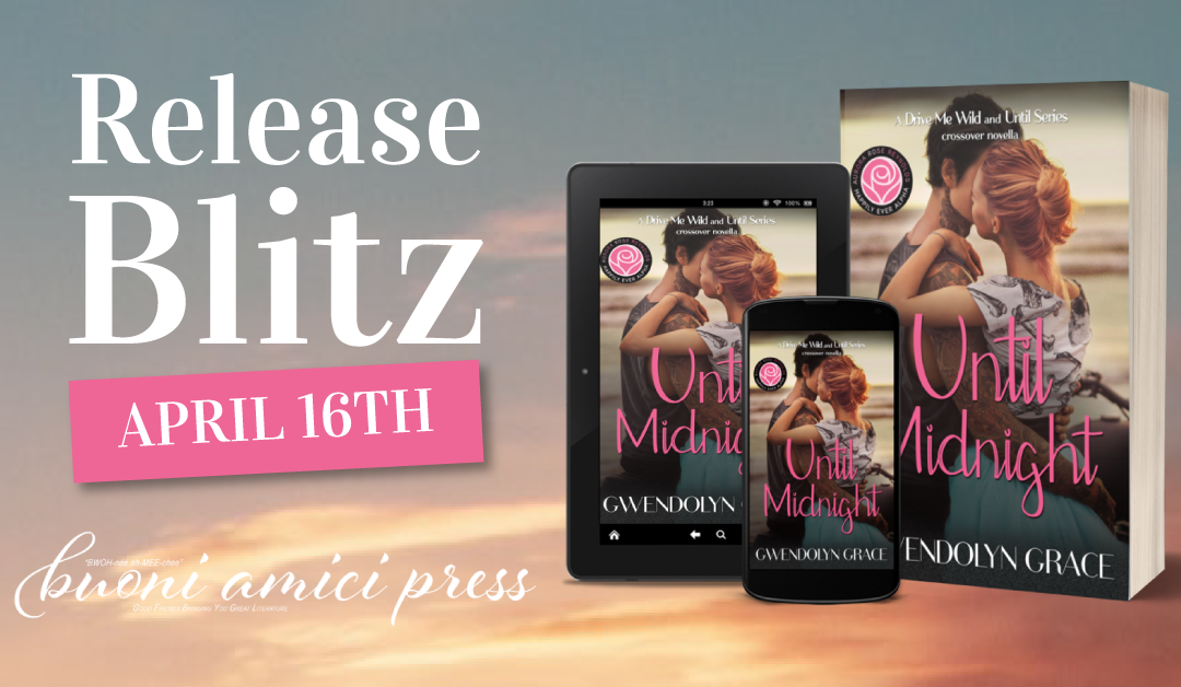 #ReleaseBlitz Until Midnight: By Gwendolyn Grace