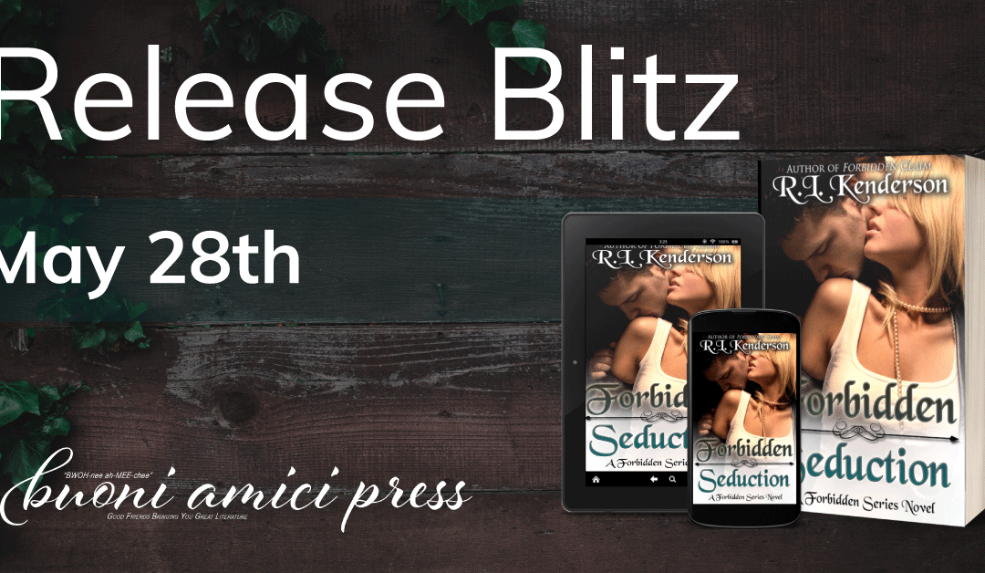 #ReleaseBlitz Forbidden Seduction (Forbidden #6) By R.L. Kenderson