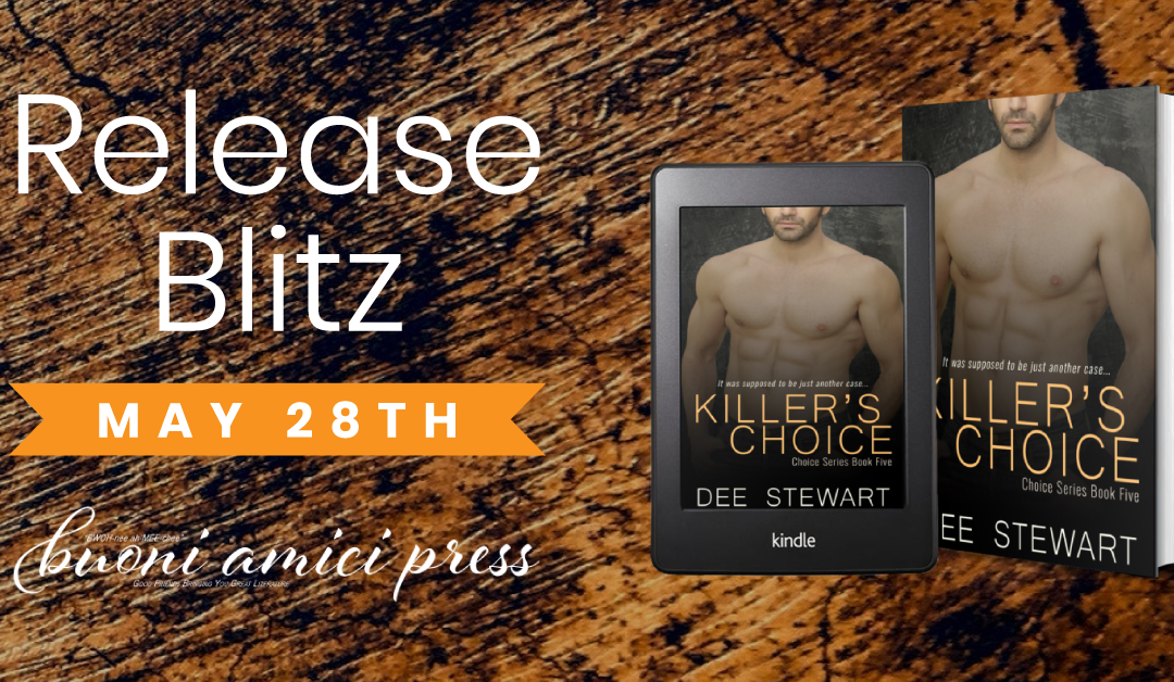 #ReleaseBlitz Killer's Choice By Dee Stewart