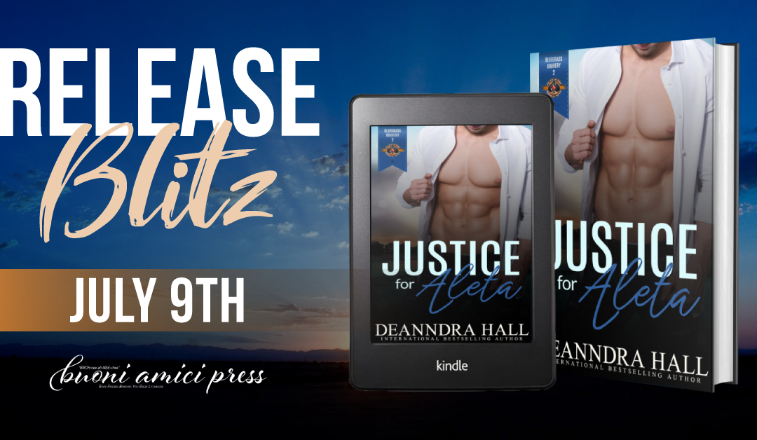 #ReleaseBlitz Justice for Aleta (Bluegrass Bravery 2) By Deanndra Hall