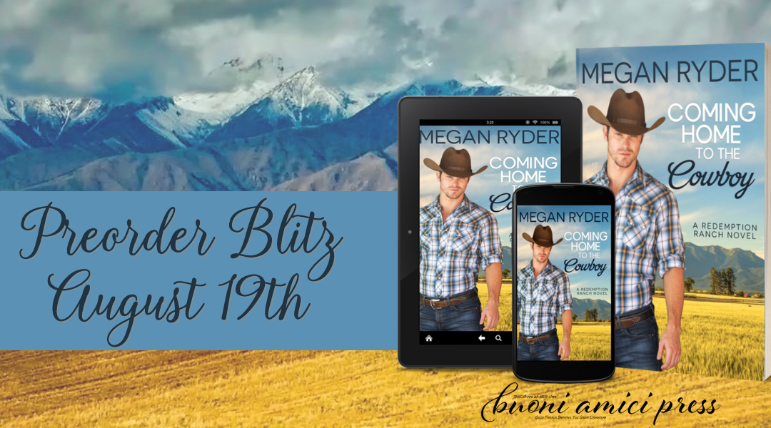 #PreOrderBlitz  Coming Home to the Cowboy By Megan Ryder