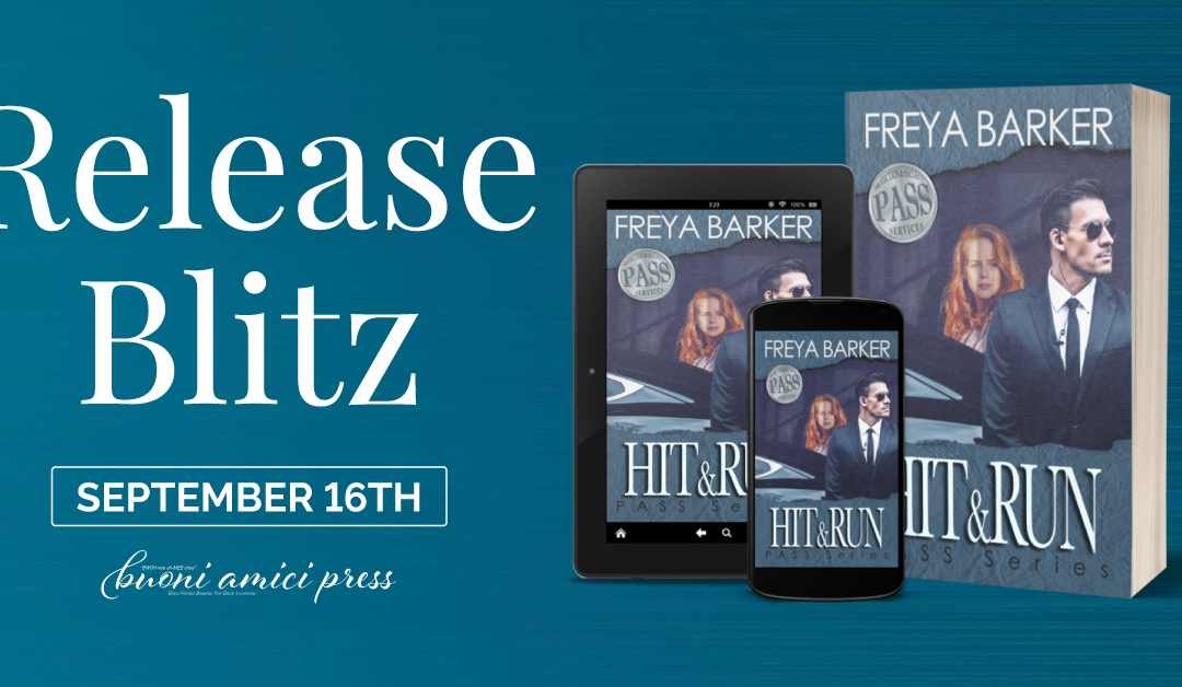 #ReleaseBlitz Hit & Run (Pass Series #1) By Freya Barker