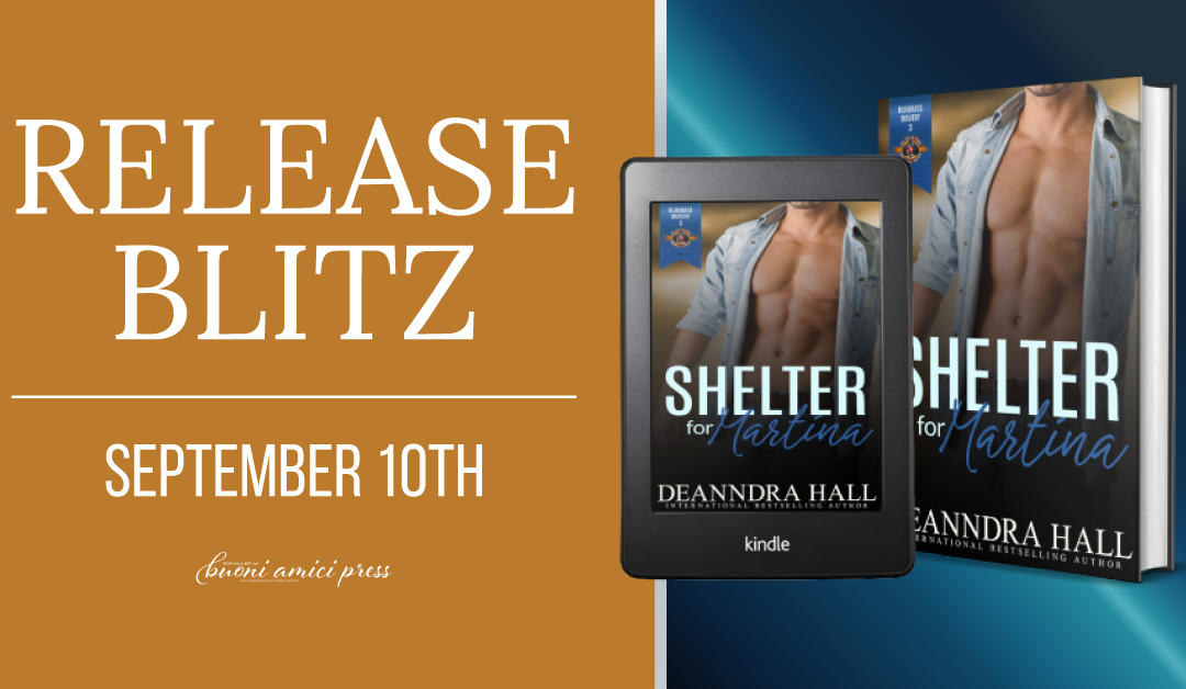#ReleaseBlitz Shelter for Martina (Bluegrass Bravery #3) By Deanndra Hall