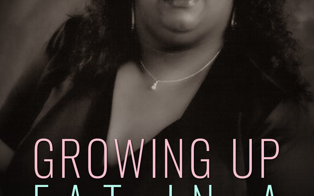[New Event] Growing Up Fat In A Skinny World by EL Robinson Release Blitz